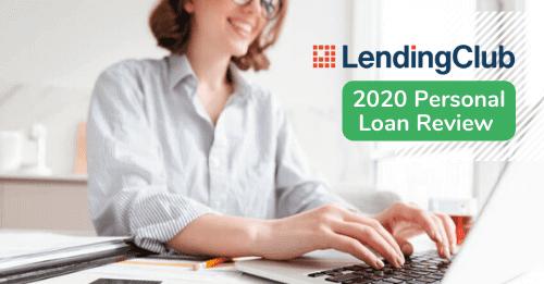 Lending Club - Personal Loan Review 2020 | LendStart
