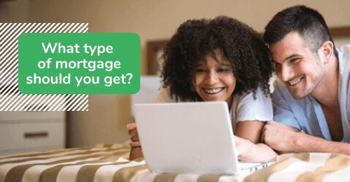 What type of mortgage should I get? - Lendstart.com